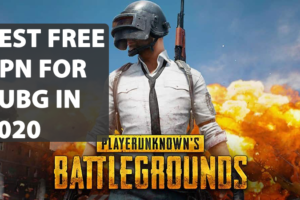 Best Free VPN for PUBG in 2020