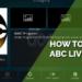 How to Watch ABC Live on Kodi