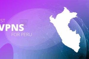 Best VPNs for Watch US TV In Peru