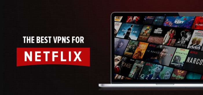 Best VPNs to Watch Netflix Outside the US
