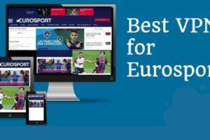 Best Vpn For Watch Eurosport