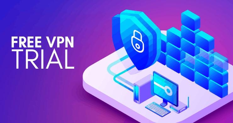 How Do I Get a Free Trial of VPN?