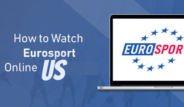 How To Watch Eurosport in the US