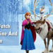 How To Watch Frozen 2 Online And Stream