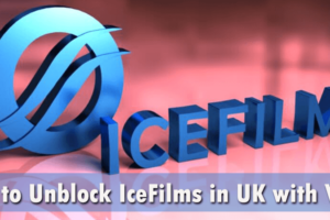 How to Unblock IceFilms in UK with VPN