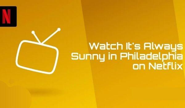 Best VPNs for Watching It's Always Sunny in Philadelphia