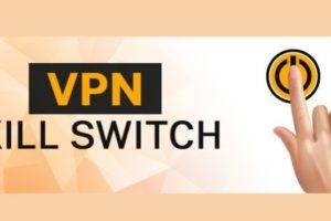 Kill Switch VPN Services