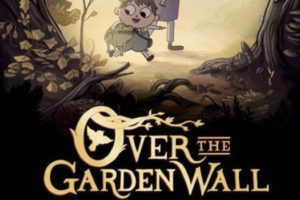 Need a VPN to Watch Over the Garden Wall