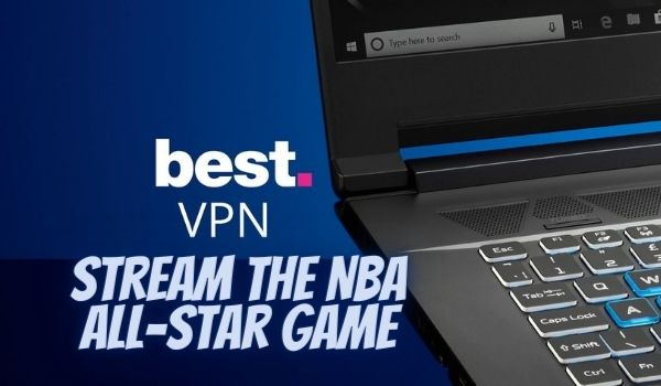 NBA All-Star Game Outside The United States Using VPN
