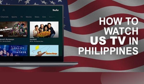 Stream Us Tv In The Philippines