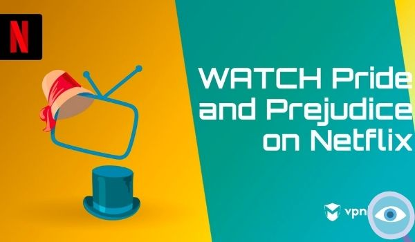 Watch Pride and Prejudice Streaming Online