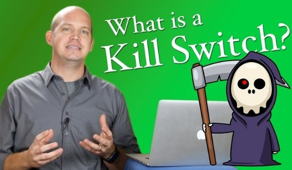 What Is a Kill Switch