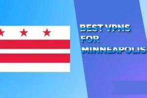 best VPNs for Minneapolis