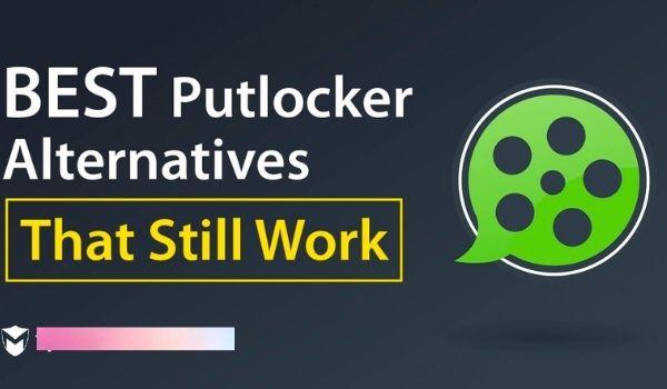 Best Putlocker Alternatives To Stream Movies And TV Shows