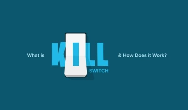 how does Kill Switch work